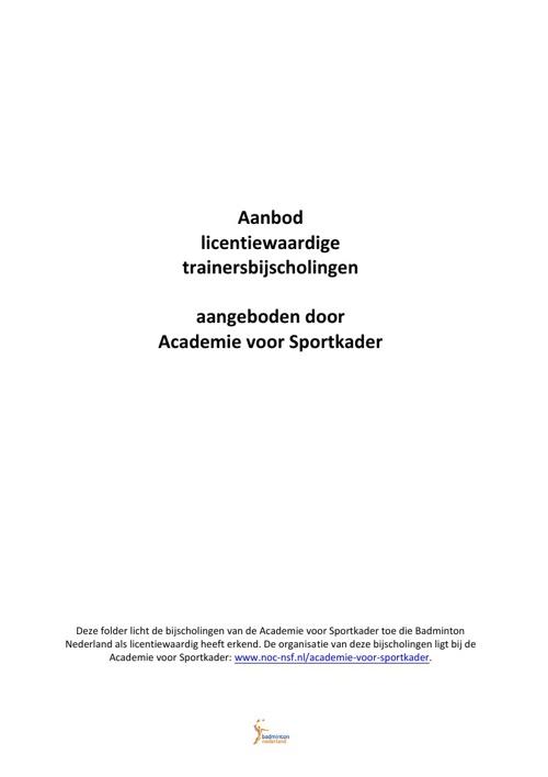 Licentiewaardige bijscholingen Academie voor Sportkader 2013