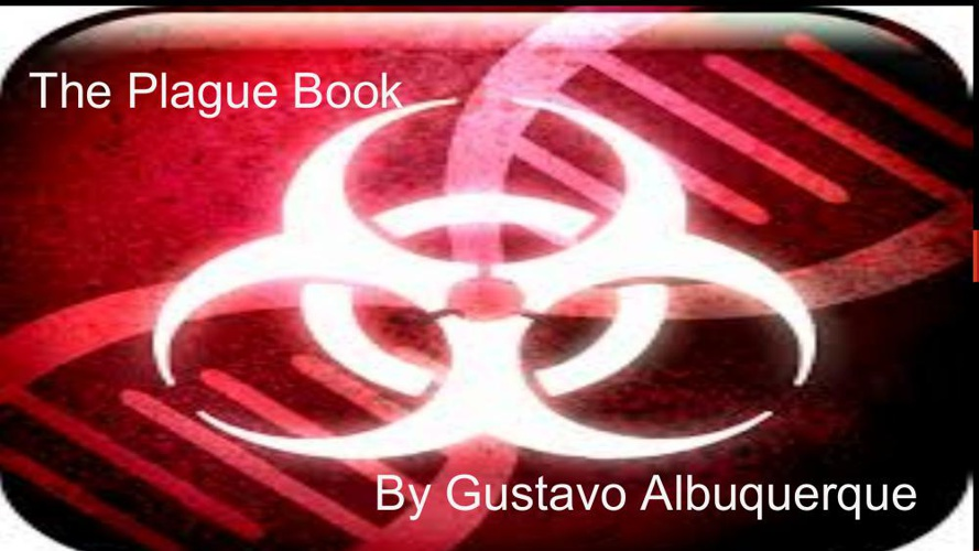 The Plague Book by Gustavo Albuquerque