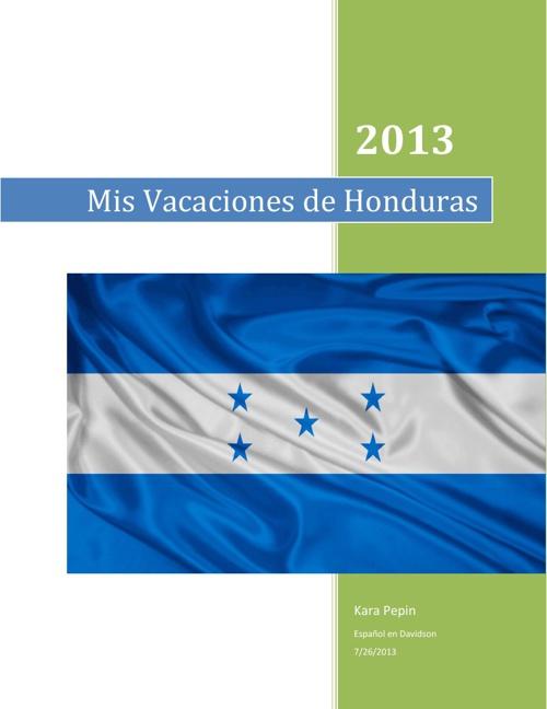 Mis Vacaciones de Honduras