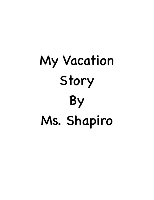 My Vacation Story