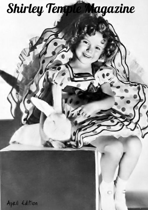 Shirley Temple Magazine April Edition