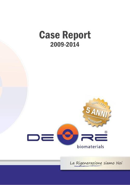 Case report 2009-2014