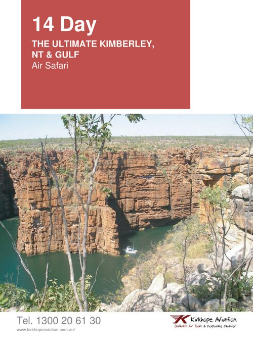14 Day Ultimate Kimberley,  NT & Gulf Air Safari