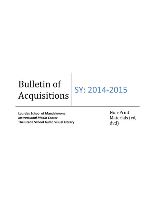 GS AV Bulletin of Acquisitions AY 2014-2015