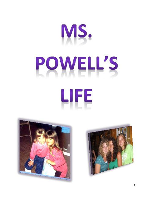Ms. Powell's Life