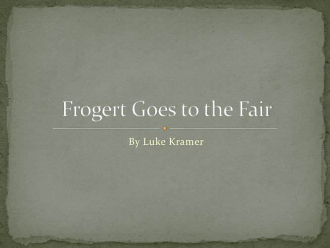 Frogert goes to the fair