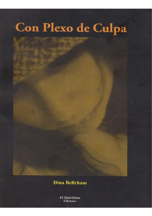 Dina Bellrham - Con plexo de culpa