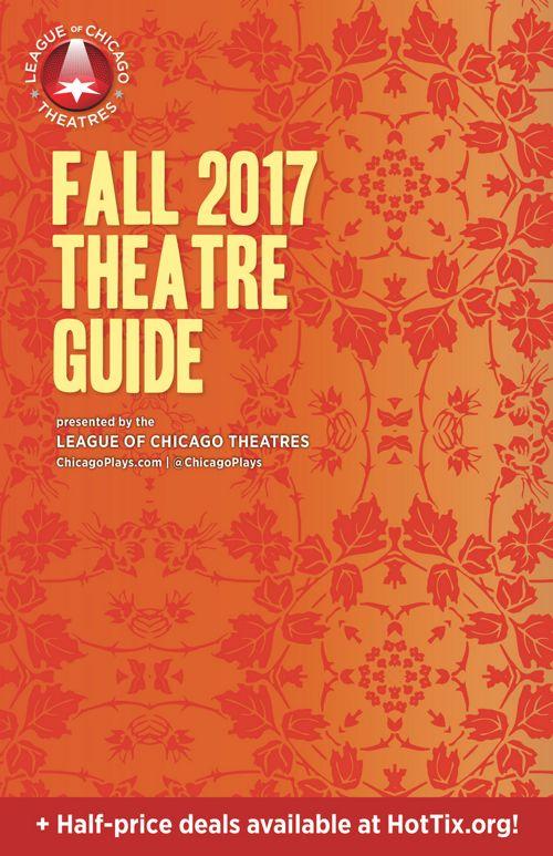 Chicago Theatre Guide - Fall 2017