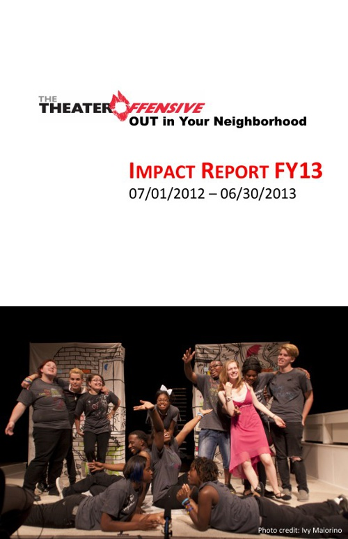 The Theater Offensive FY13 IMPACT REPORT