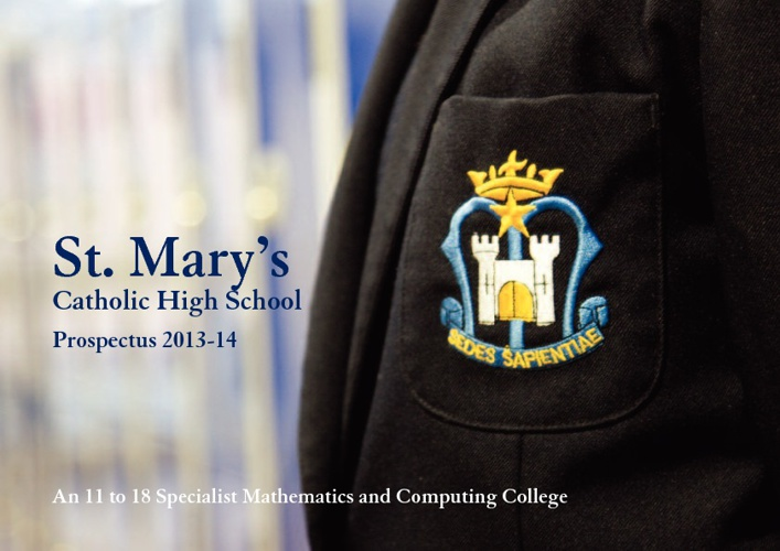 St Mary's Catholic High School Prospectus 2013-14