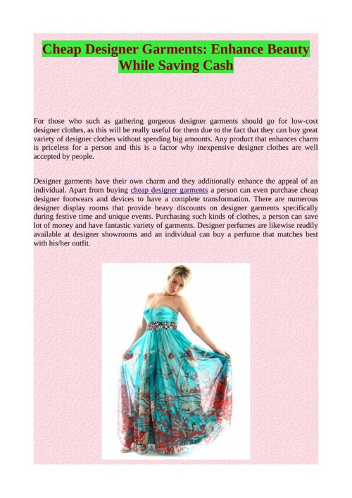 Cheap Designer Garments: Enhance Beauty While Saving Cash