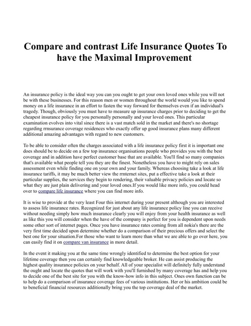Compare and contrast Life Insurance Quotes To have the Maximal I