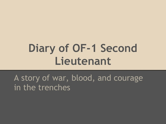 Diary of OF-1 Second lieutenant Roberts