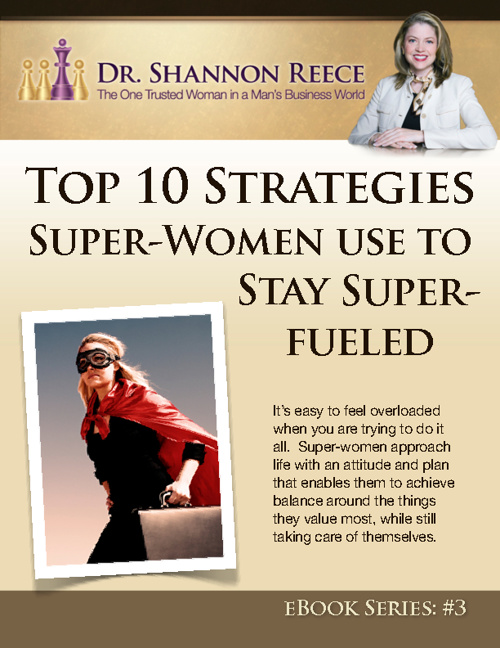 Top 10 Strategies Super-Women Stay Super-Fueled