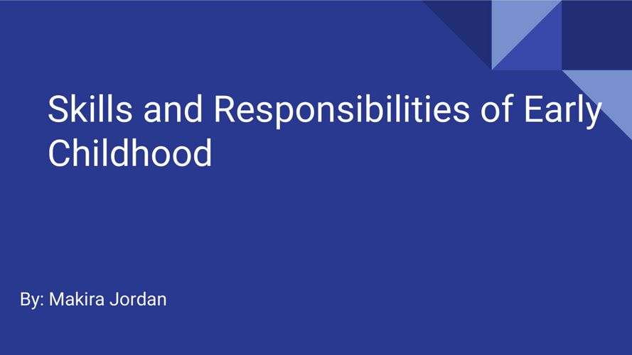 Skills and Responsibilities of Early Childhood
