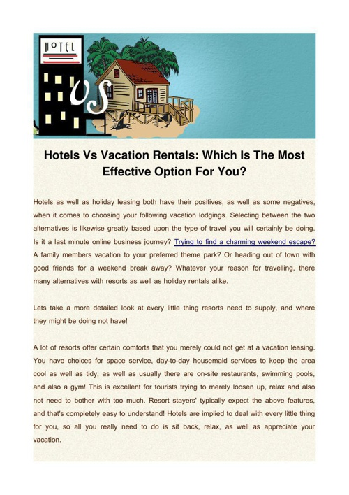 Hotels Vs Vacation Rentals: Which Is The Most Effective Option F