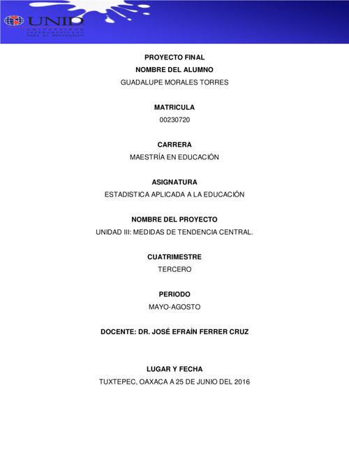 UNIDAD III MEDIDAS DE TENDENCIA CENTRAL EN ESTADISTICA