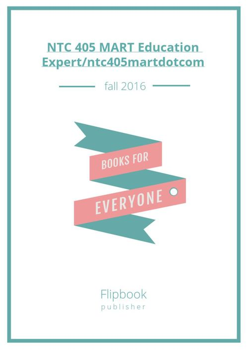 NTC 405 MART Education Expert/ntc405martdotcom