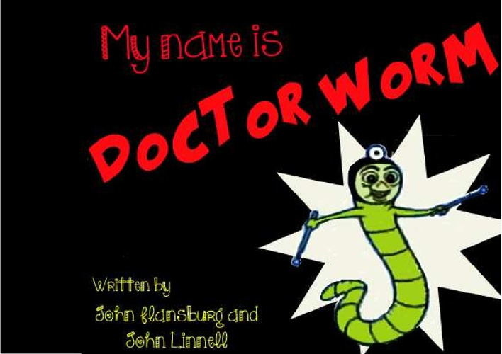 My Name is Doctor Worm