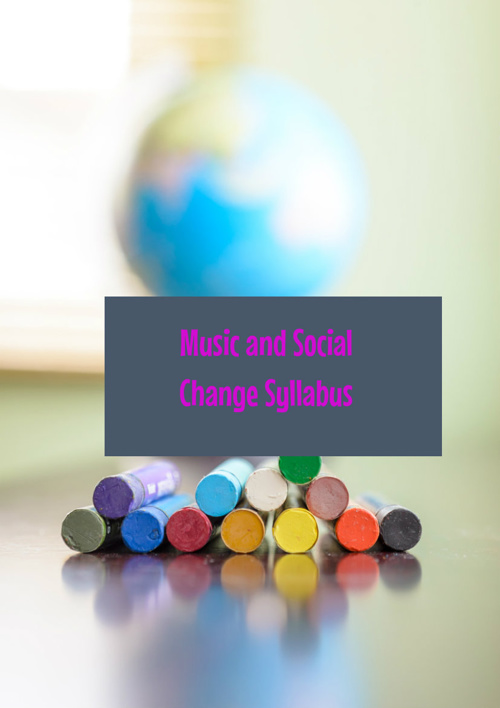 Music and Social Change Syllabus