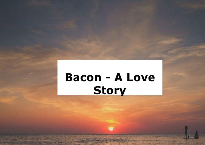 Bacon Boy Story