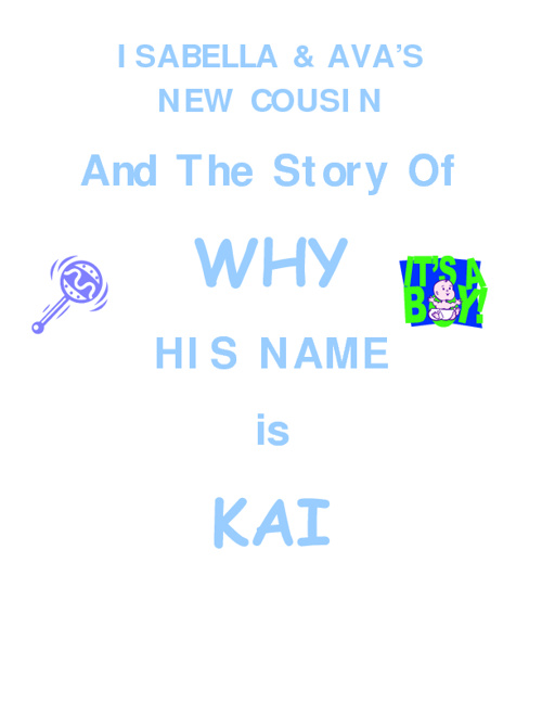 The True Story of Why My Name is Kai