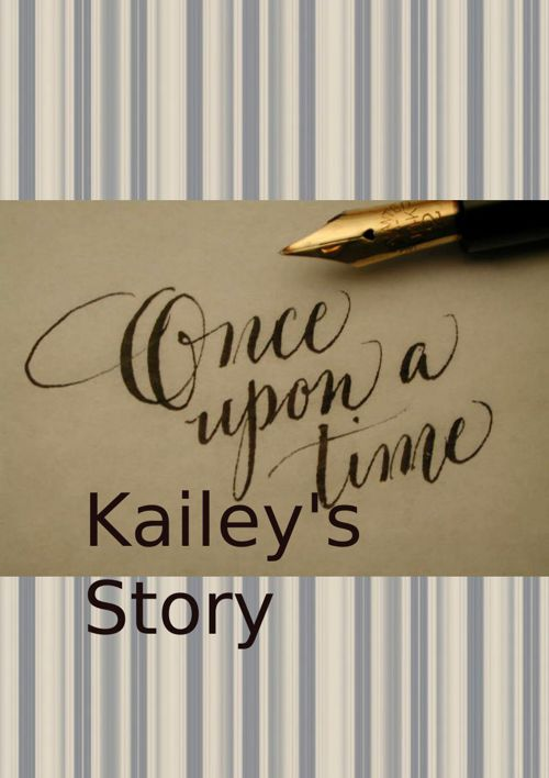 Kailey's Story