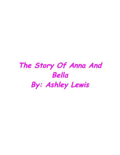 The Story Of Anna And Bella