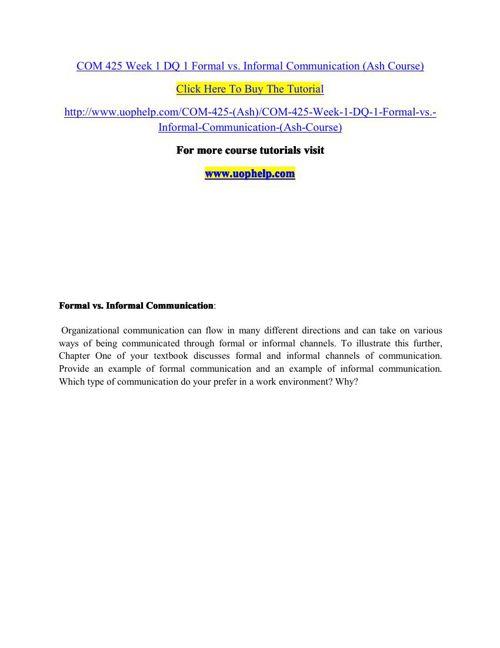 COM 425 Week 1 DQ 1 Formal vs