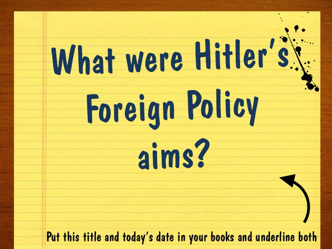 1. Hitler's Foreign Policy Aims