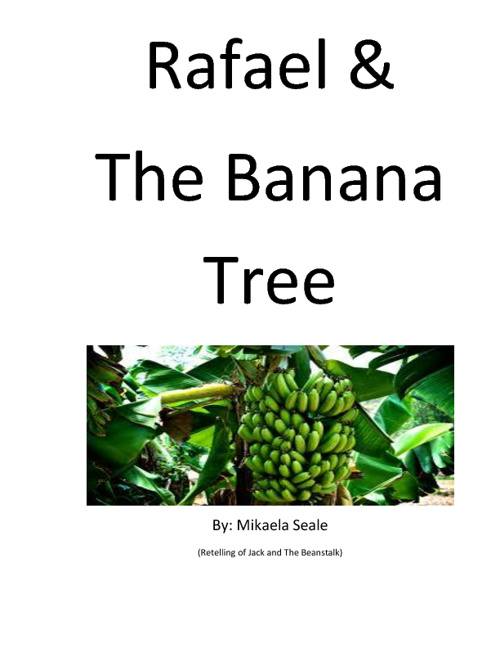 Rafael and The Banana Tree