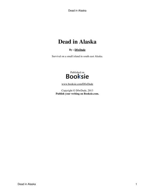 Dead in Alaska