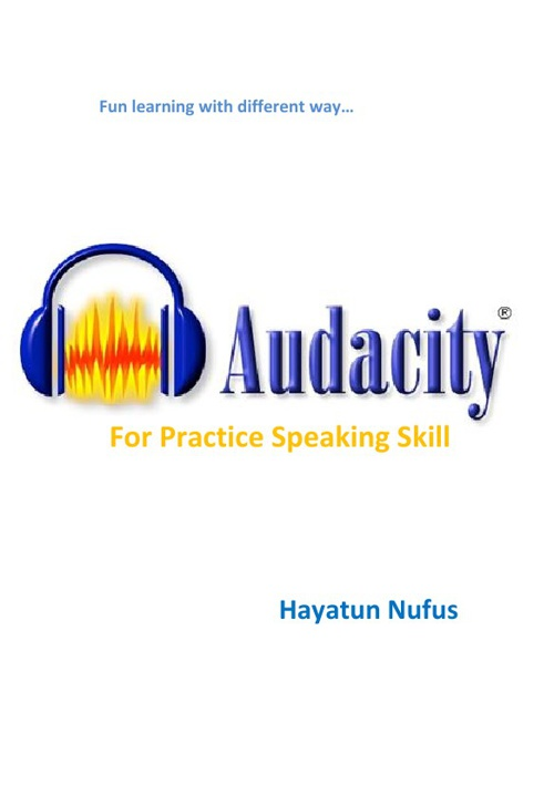 Modul Audacity for practice speaking skill