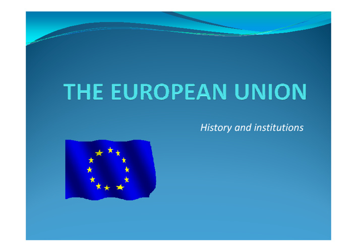 The European Union - presentation