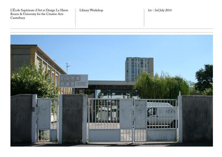 ICR / Flexible Library Project / UCA Canterbury, ESADHaR Rouen