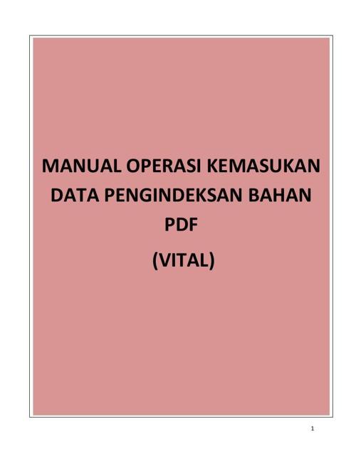 MANUAL OPERASI KEMASUKAN DATA PENGINDEKSAN BAHAN PDF