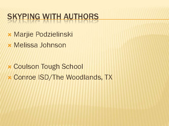 Skyping with Authors