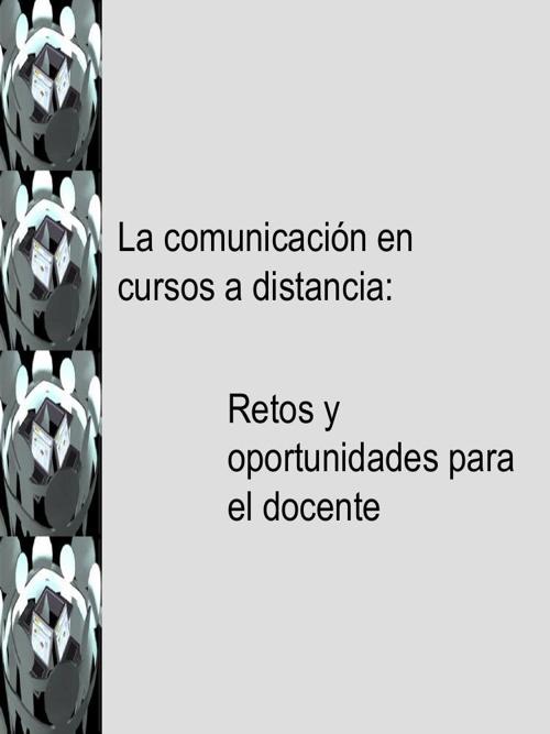 La comunicación en cursos a distancia