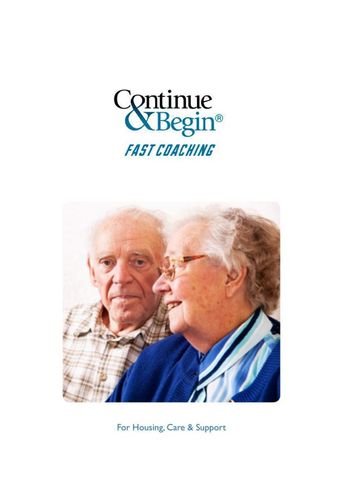 Continue & Begin - Care & Support