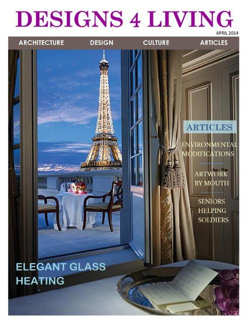Designs 4 Living E-Magazine April 2014 Volume 3