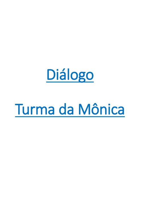 INTERPRETAÇÃO TURMA DA MÔNICA