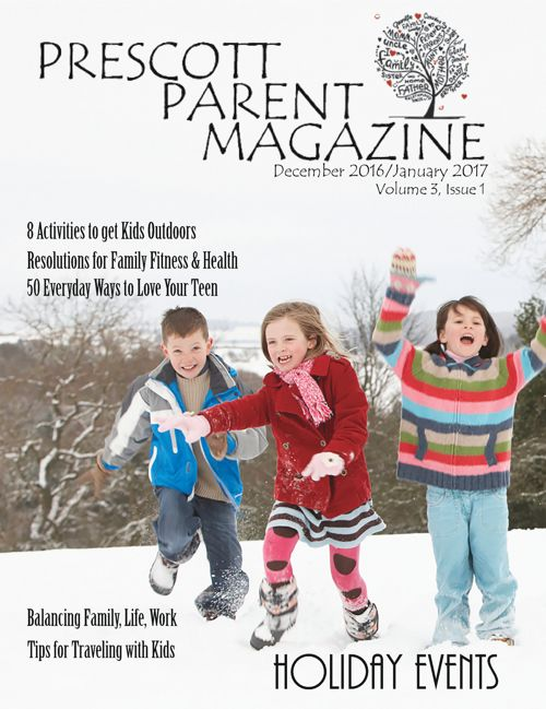 Prescott Parent Magazine_December2016/January2017