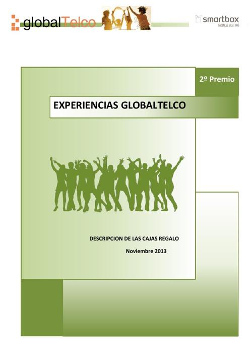 Premio Globaltelco Experiences 2º Premio