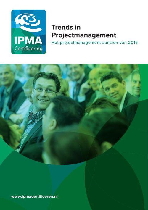 IPMA Trends in projectmanagement 2015
