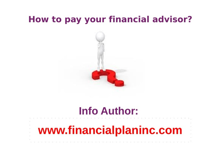How to pay your financial advisor?