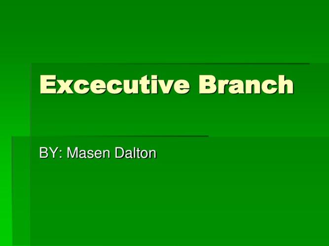 Exececutive branch