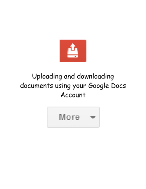 Uploading and downloading documents in Google Docs