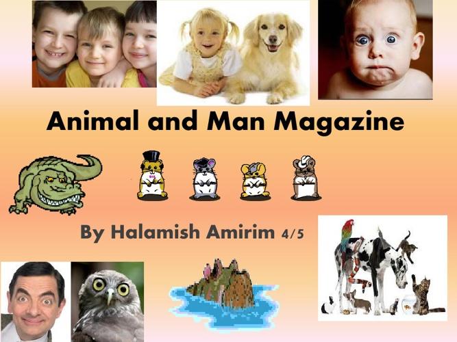 Animals and Man Magazine
