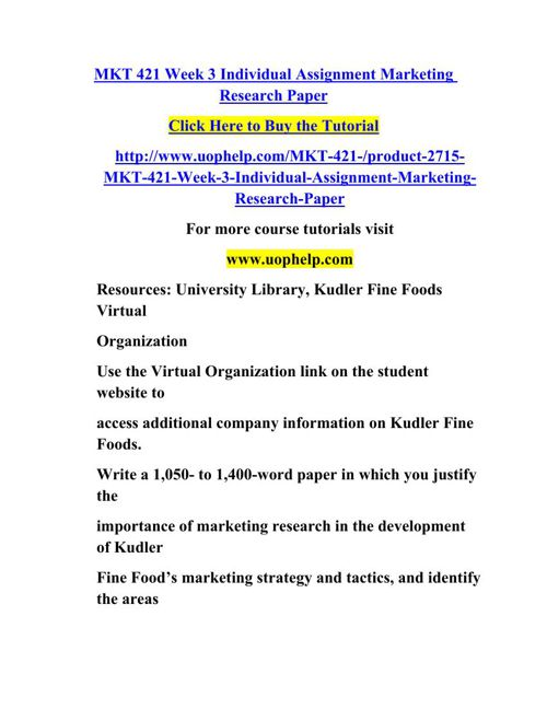 marketing research mkt 421 Kudler fine foods is a virtual gourmet grocery shop that has developed throughout the years currently wishes to expand its services increase customer loyalty and.