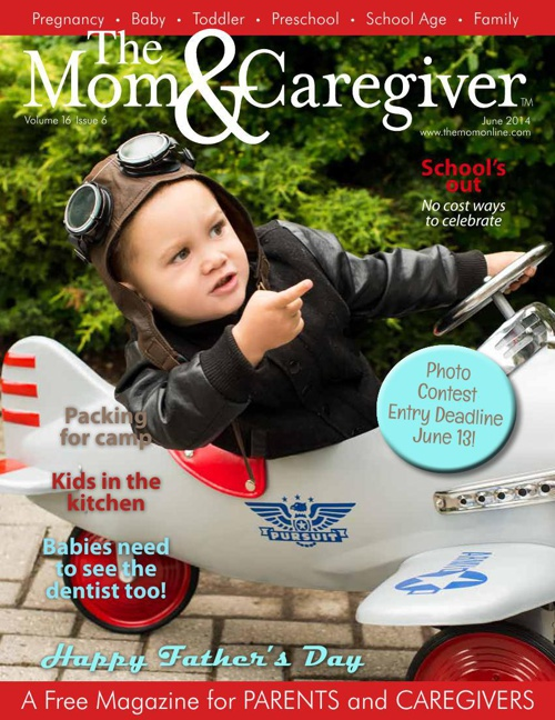 The Mom and Caregiver Magazine June 2014